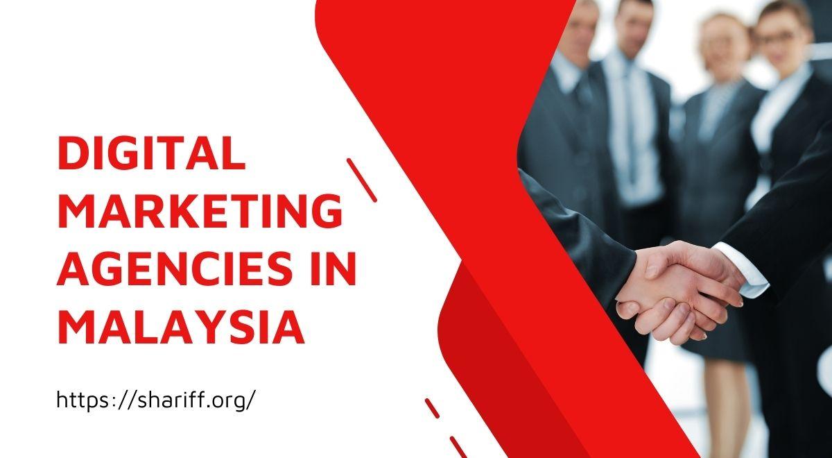 Digital Marketing Agencies In Malaysia