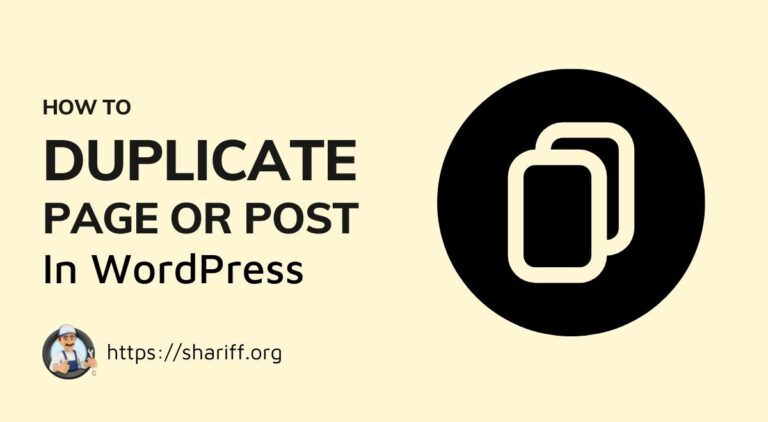 WordPress Guide: How to Duplicate WordPress Pages / Post