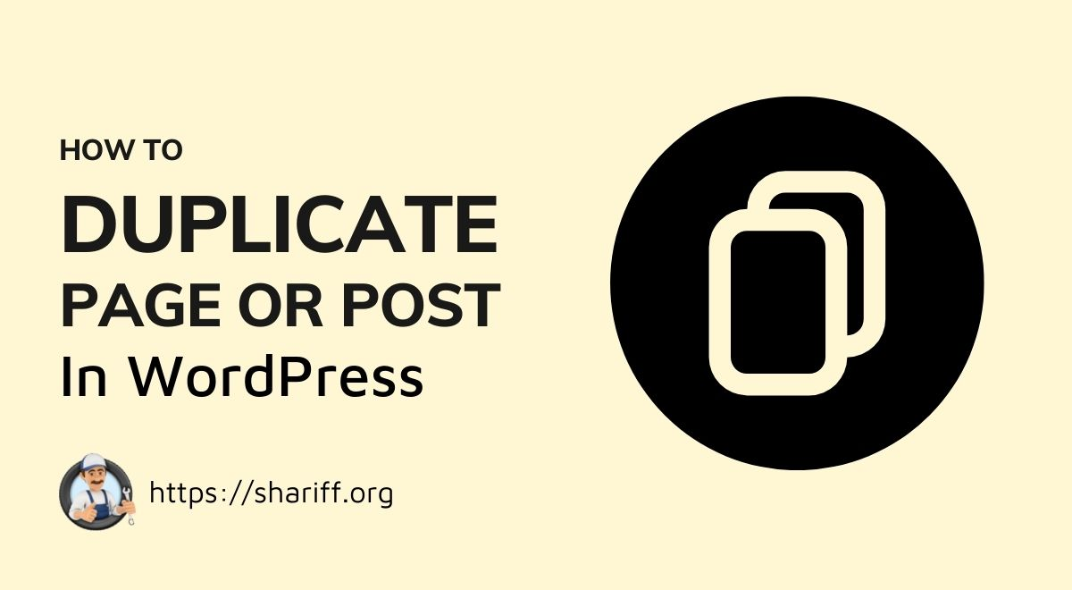 Duplicate Post or Page in Wordpress